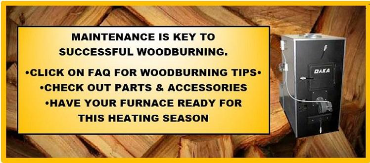 Daka Corporation Quality Built Wood Burning Furnaces
